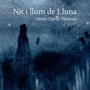 Nit i Llum de Lluna - Henry David Thoreau
