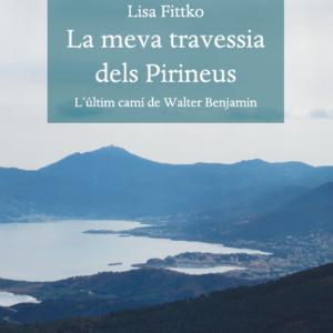 Llibre Lisa Fittko La meva travessia dels Pirineus Edicions Reremúspng