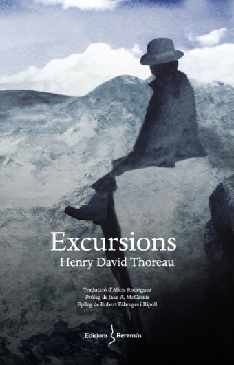 Excursions Henry David Thoreau Edicions Reremús Salt 2021 Llibres